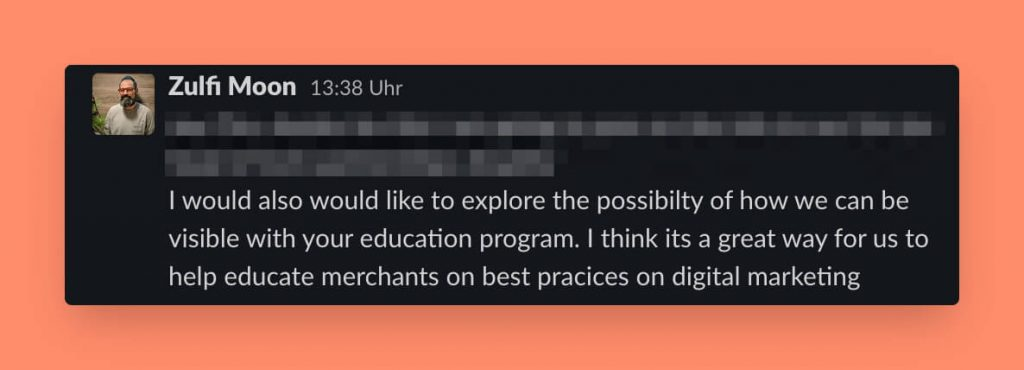 The partner manager of Omnisend sends Tim Kock a message on Slack asking how to be part of Tim's Shopify Education Partner program